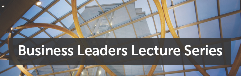 Business Leaders Lecture Series - Banner