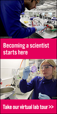 Images of students in NTU's new lab in the Rosalind Franklin building. Caption reads: Becoming a scientist starts here, Take our virtual lab tour.