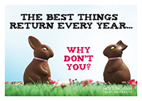2 Chcoclate easter bunnies with slogan - The best things return every year